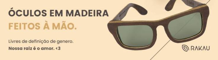 Use o código RKNPL5 na compra do seu óculos de madeira e ganhe 5% de desconto do Ainda Que Tardia!